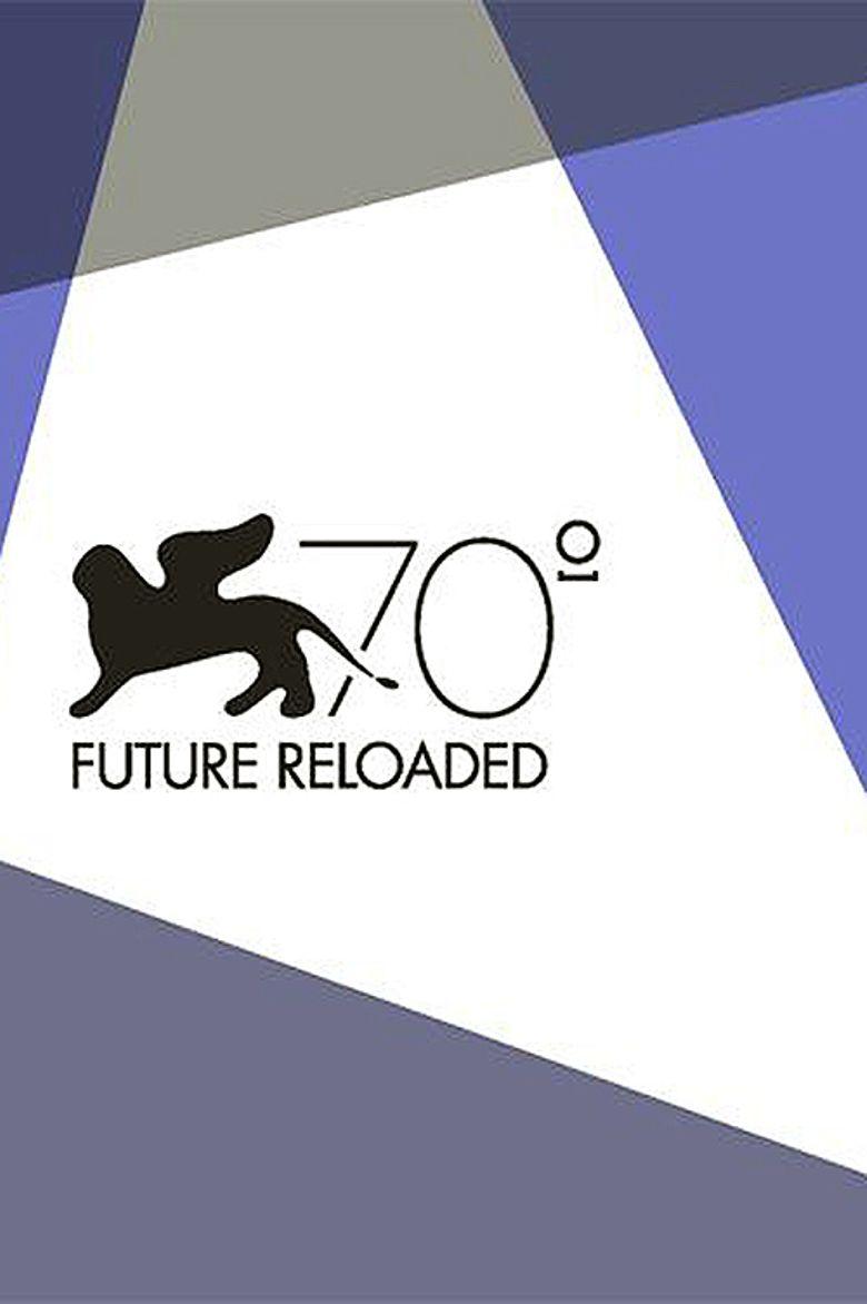 Venice 70: Future Reloaded Poster