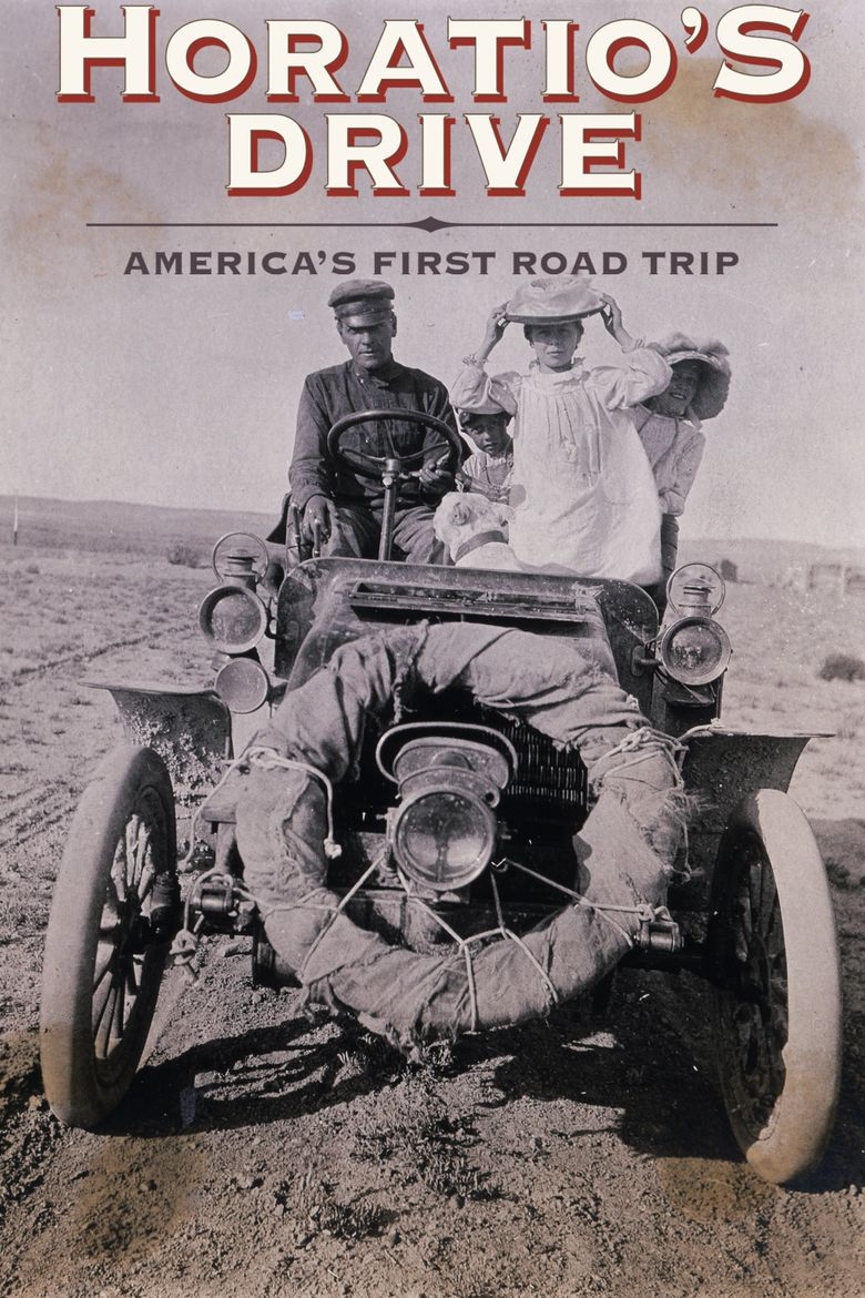 Horatio's Drive: America's First Road Trip Poster