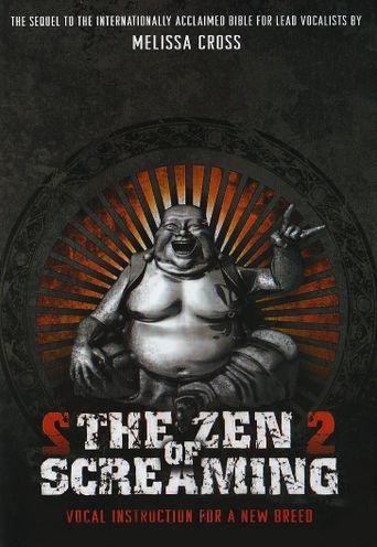 The Zen of Screaming 2 Poster