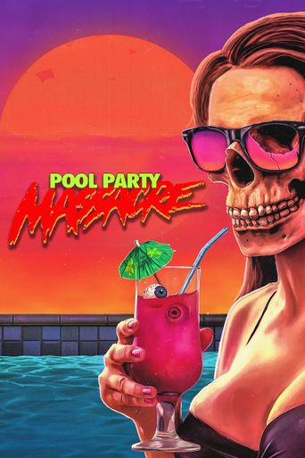 Pool Party Massacre Poster