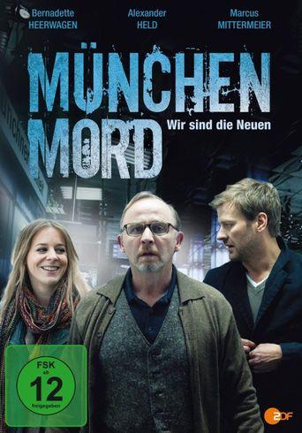 München Mord - Wir sind die Neuen Poster