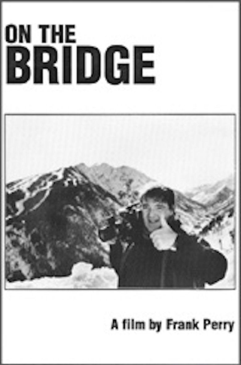 On The Bridge Poster