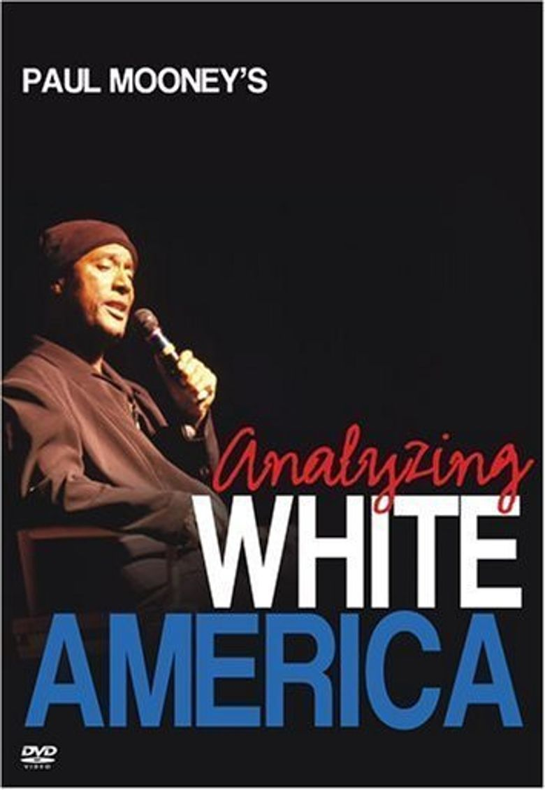 Paul Mooney: Analyzing White America Poster
