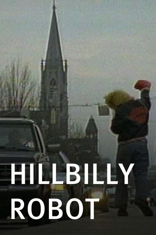 Hillbilly Robot Poster