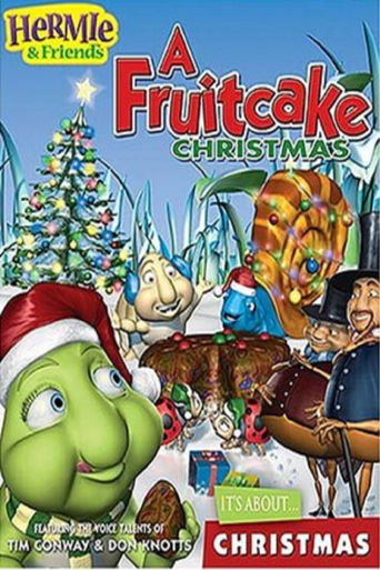 Hermie & Friends: A Fruitcake Christmas Poster