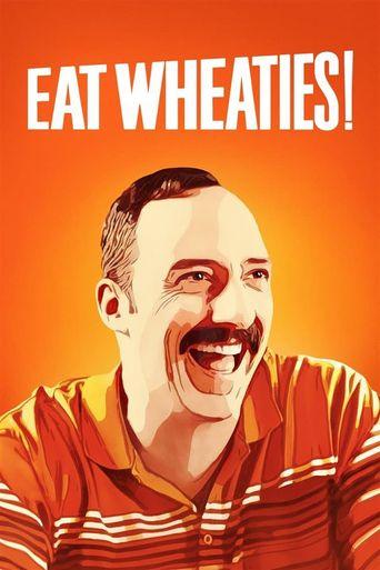 Eat Wheaties! Poster
