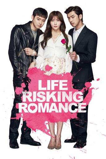 Life Risking Romance Poster