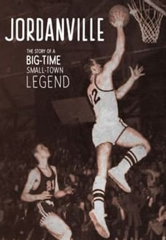 Jordanville - The Story of a Big-Time Small-Town Legend Poster