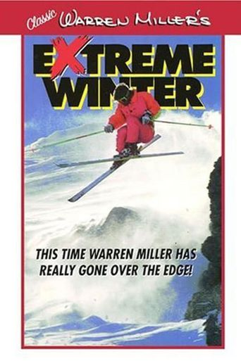 Warren Miller's Extreme Winter Poster