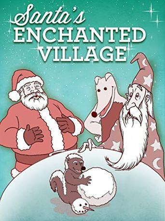Santa's Enchanted Village Poster