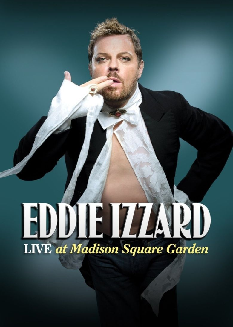 Eddie Izzard: Live at Madison Square Garden Poster