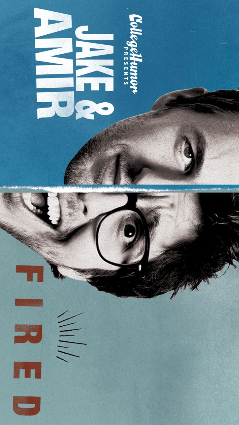 Jake and Amir: Fired Poster