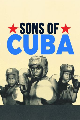 Watch Sons of Cuba