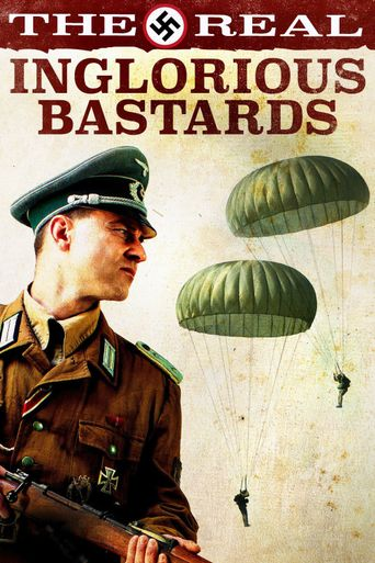 The Real Inglorious Bastards Poster