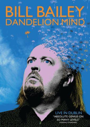 Bill Bailey: Dandelion Mind Poster