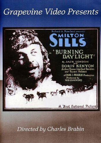 Burning Daylight Poster