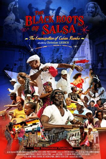 The Black Roots of Salsa: The Emancipation of Cuban Rumba Poster