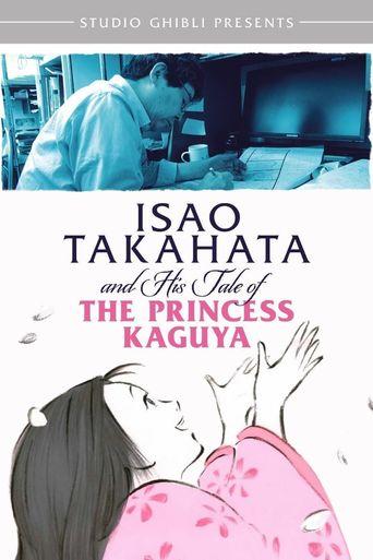 Isao Takahata and His Tale of the Princess Kaguya Poster