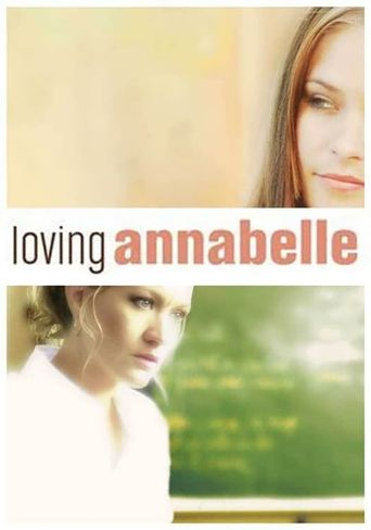 Watch Loving Annabelle