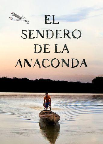 El Sendero de la Anaconda Poster