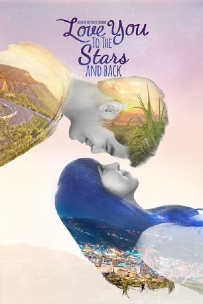 Love You to the Stars and Back Poster