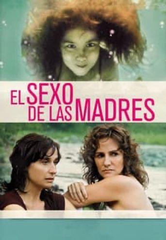 El sexo de las madres Poster