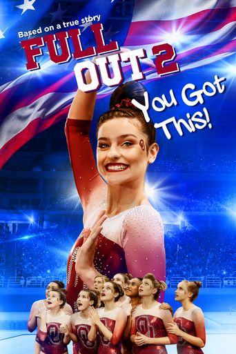 Full Out 2: You Got This! Poster