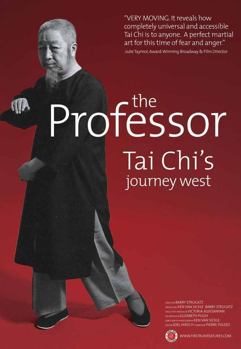 The Professor: Tai Chi's Journey West Poster