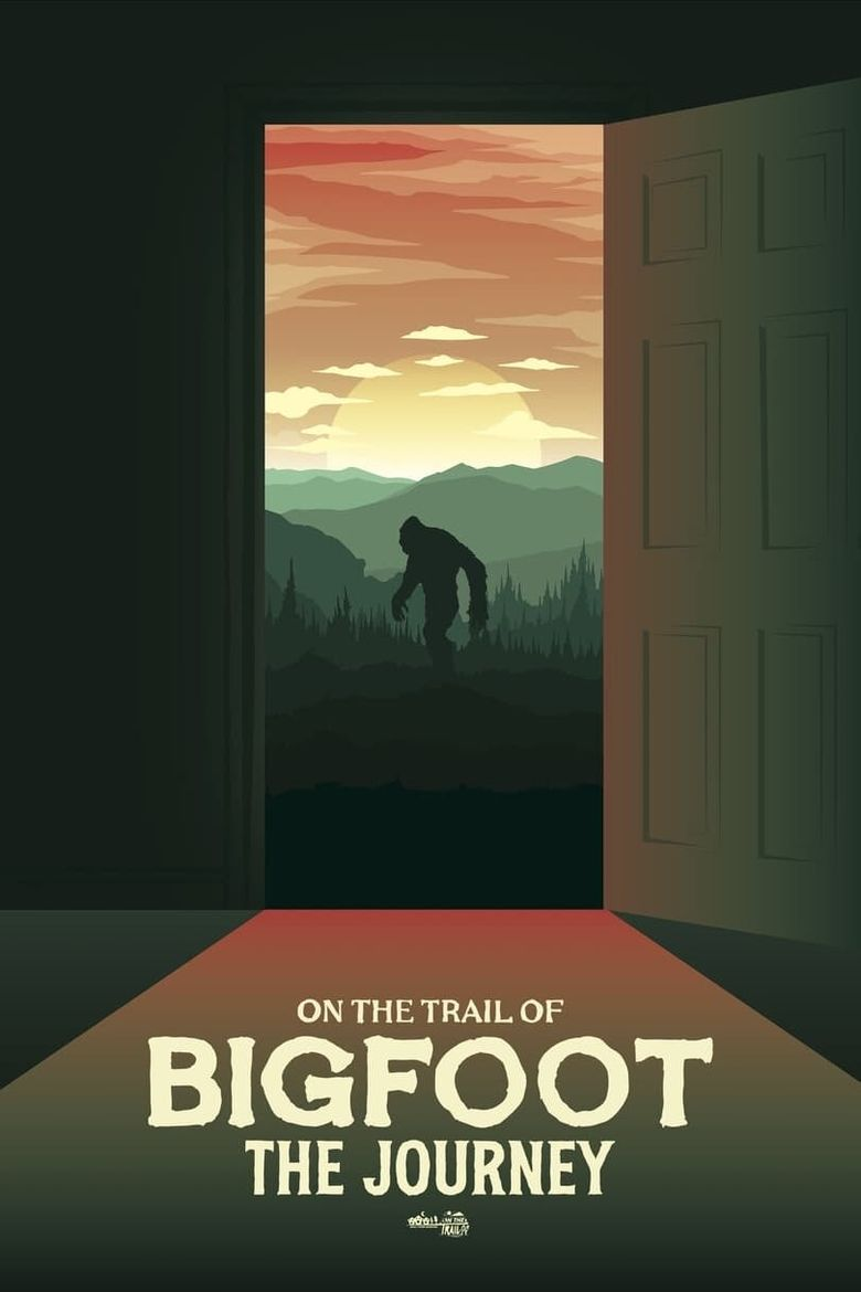On the Trail of Bigfoot: The Journey Poster