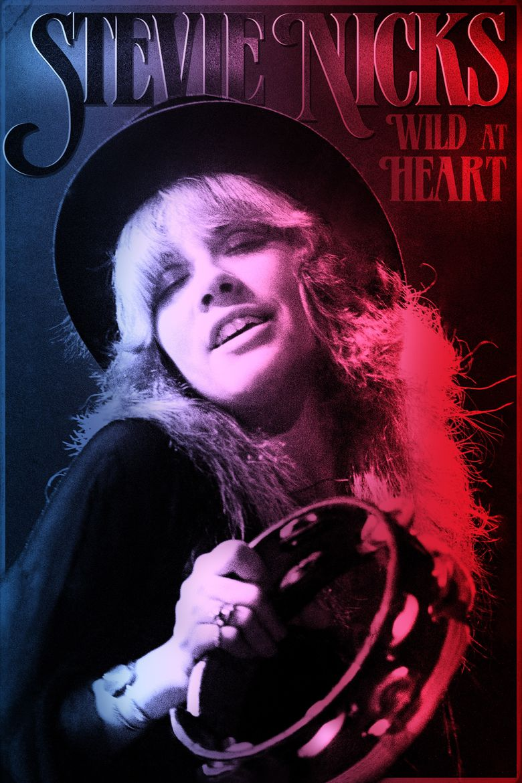 Stevie Nicks: Wild at Heart Poster