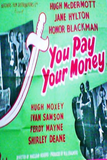 You Pay Your Money Poster