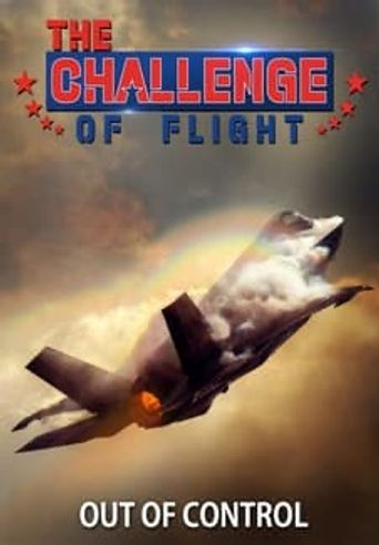 The Challenge of Flight - Out of Control Poster