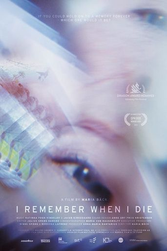 I Remember When I Die Poster