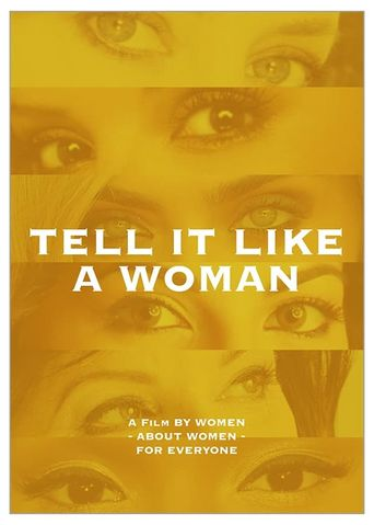 Tell It Like A Woman Poster