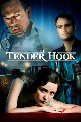 Watch The Tender Hook