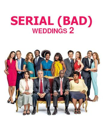 Serial (Bad) Weddings 2 Poster
