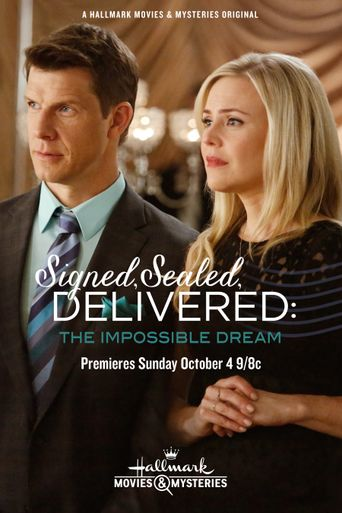 Signed, Sealed, Delivered: The Impossible Dream Poster
