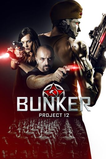 Bunker: Project 12 Poster