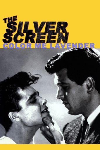 Watch The Silver Screen: Color Me Lavender
