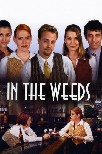 In the Weeds Poster