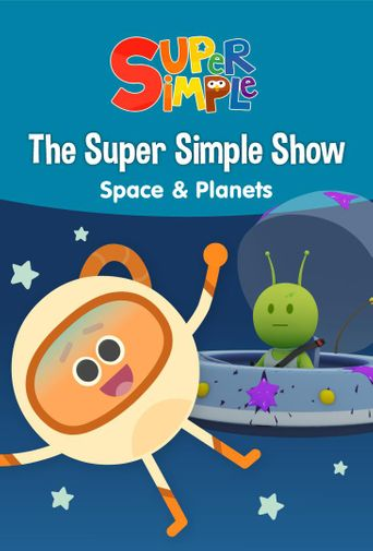 The Super Simple Show - Space & Planets Poster