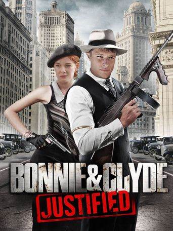 Bonnie & Clyde: Justified Poster