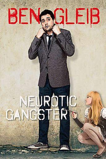 Ben Gleib: Neurotic Gangster Poster