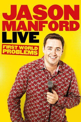 Jason Manford: First World Problems Poster