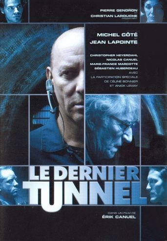 Le Dernier Tunnel Poster