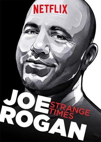 Joe Rogan: Strange Times Poster