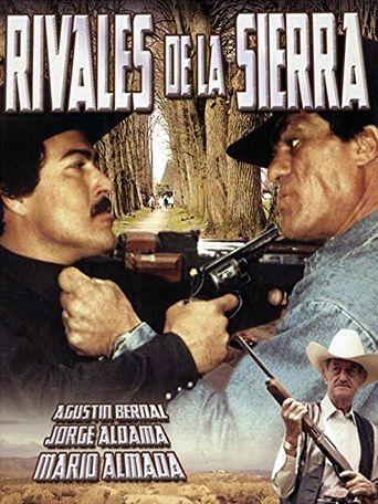 Rivales de la Sierra Poster