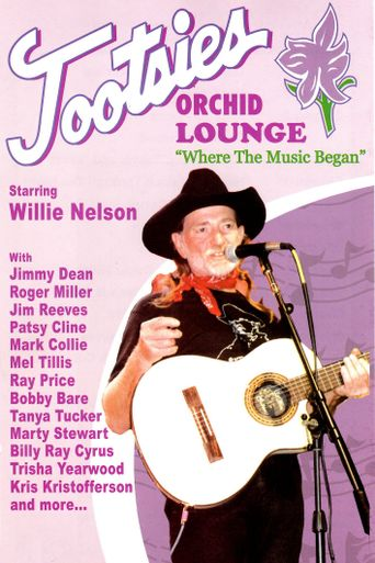 Tootsie's Orchid Lounge: Where the Music Began Poster