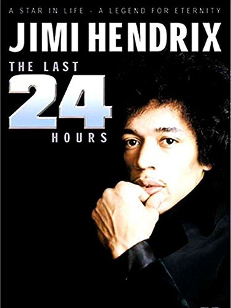 Jimi Hendrix: The Last 24 Hours Poster
