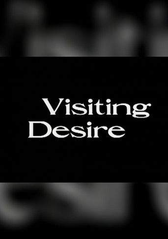 Visiting Desire Poster